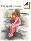 Oxford Reading Tree: Stage 8: Jackdaws Anthologies: The Spoilt Holiday: Spoilt Holiday by Mike Poulton (Paperback, 1988)