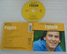 CD ALBUM DIGIPACK BEST OF LES INDISPENSABLES DE MICHEL FUGAIN 13 TITRES 2001
