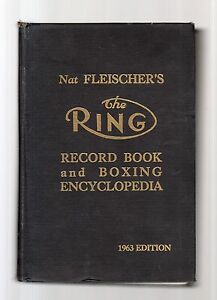 the-ring-boxing-encyclopedia-and-record-book-1963-edition