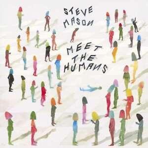 Steve-Mason-Meet-The-Humans-Neuf-CD