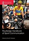 Routledge Handbook of Sport Communication by Taylor & Francis Ltd (Paperback, 2015)