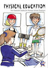 Physical Education: The Essential Toolkit for Primary Teachers by Gerald Griggs (Spiral bound, 2007)