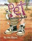 My Pet Rattlesnake by Joe Hayes (Paperback / softback, 2014)