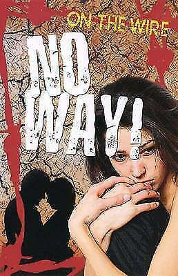 1 of 1 - Sue Vyner, No Way! (On the Wire), Very Good Book