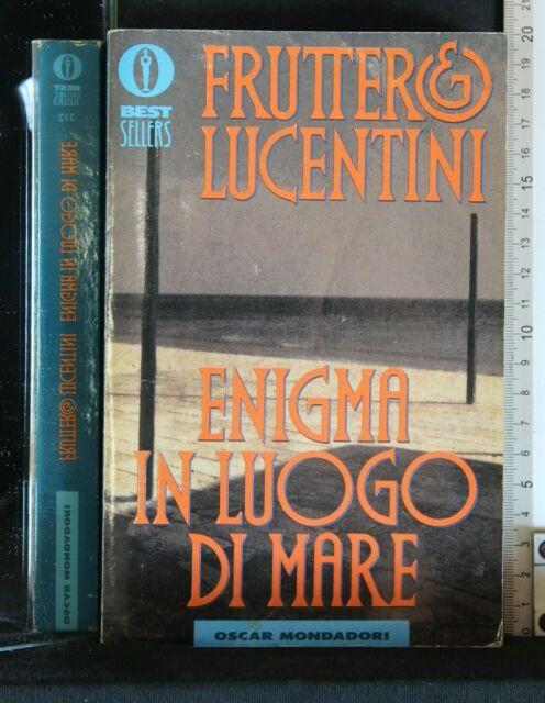 ENIGMA IN LUOGO DI MARE. Fruttero, Lucentini. Mondadori.