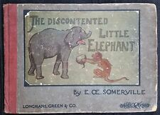 The Story of the Discontented Little Elephant: Told in Pictures and Rhyme, 1912