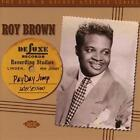 Payday Jump-The 1949-51 Sessions (King & Deluxe von Roy Brown (2015)