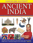 Hands-on History! Ancient India: Discover the Rich Heritage of the Indus Valley and the Mughal Empire, with 15 Step-by-step Projects and 340 Pictures by Daud Ali (Hardback, 2013)