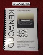 Kenwood TS-2000 Operating Manual *On 32 LB PAPER*w/The HEAVIER Protective Covers