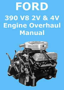 ford 390 v8 engine overhaul manual ebay rh ebay com Chevy Engine Rebuild Guide Chevy Engine Rebuild Guide