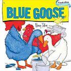 Blue Goose by Nancy Tafuri (Board book, 2010)