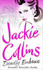 Deadly Embrace by Jackie Collins (Paperback, 2003)