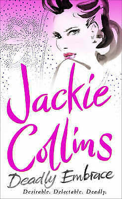 """AS NEW"" Collins, Jackie, Deadly Embrace Book"