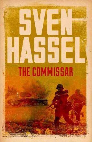 1 of 1 - The Commissar (Sven Hassel War Classics), Hassel, Sven, Very Good Book