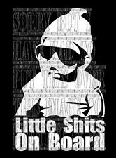 Cool funny Rude humour Little Shits On Board Vinyl decal sticker kids baby child