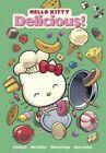 Delicious! by Jorge Monlongo, Jacob Chabot, Ian McGinty (Hardback, 2014)