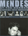 Sam Mendes at the Donmar: Stepping into Freedom by Matt Wolf (Paperback, 2003)