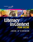 Literacy in Context for GCSE Student's Book by John O'Connor (Paperback, 2002)