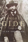 Andre Gide: A Life in the Present by Alan Sheridan (Hardback, 1998)
