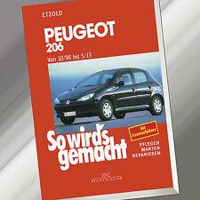 So wirds gemacht (Band 121) | PEUGEOT 206 von 10/98 bis 5/13 | Reparieren (Buch)