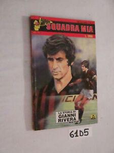 Squadra-mia-n-4-LA-STORIA-DI-GIANNI-RIVERA-61D5