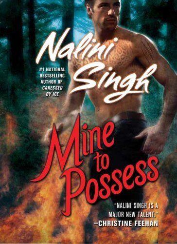 1 of 1 - Mine to Possess,Nalini Singh