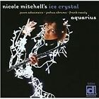 Nicole Mitchell - Aquarius (2013)