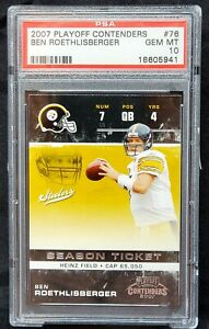 2007 Playoff Contenders Steelers BEN ROETHLISBERGER Card PSA 10 GEM MINT - Pop 6