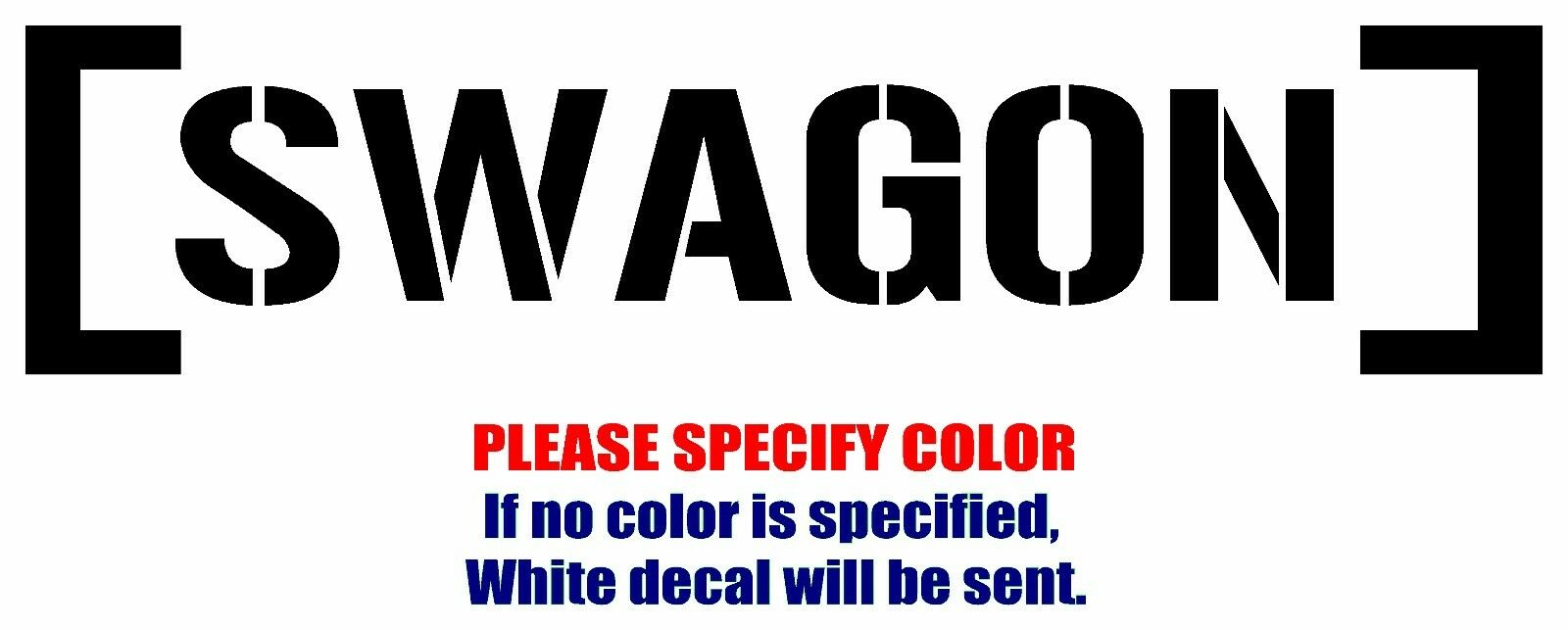"SWAGON Funny Vinyl Decal Car Sticker Window bumper Laptop tablet netbook 12/"""