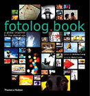 Fotolog.Book: A Global Snapshot for the Digital Age by Thames & Hudson Ltd (Hardback, 2006)
