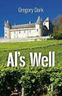 Al's Well by Gregory Dark (Paperback, 2011)