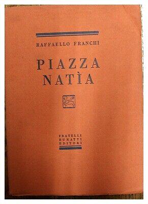 Piazza Natia / Raffaello Francs / Brüder Buratti Verlag 1929 Bequemes GefüHl