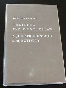The-Inner-Experience-Of-Law-A-Jurisprudence-of-Subjectivity-by-D-Granfield-HC