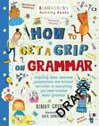 How to Get a Grip on Grammar von Simon Cheshire (2015, Taschenbuch)