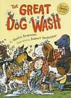 The Great Dog Wash by Shellie Braeuner (Hardback, 2009)
