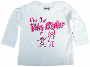 "Dirty Fingers Bebé Top de manga larga camiseta CAMISETA ""I'm The Big Sister"
