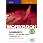 AQA as/A Level Economics Workbook Section 2: The National Economy in a Global Context: 1 by James Powell, Steve Stoddard, Ray Powell, David Horner (Paperback, 2016)