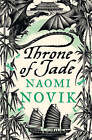 Throne of Jade (The Temeraire Series, Book 2) by Naomi Novik (Paperback, 1998)