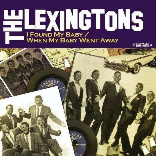 The Lexingtons - I Found My Baby / When My Baby Went Away [New CD] Manufactured