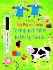 Big Wipe Clean Farmyard Tales Activity Book von Kirsteen Robson (2016, Taschenbuch)