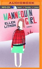 Mannequin Girl : A Novel by Ellen Litman (2015, MP3 CD, Unabridged)