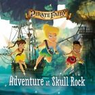 Disney Fairies: The Pirate Fairy: Adventure at Skull Rock by Kirsten Mayer (Paperback / softback, 2014)