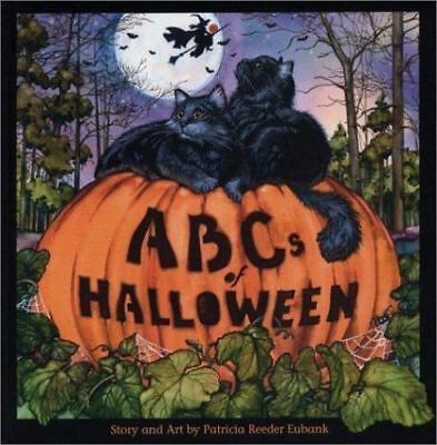 ABCs of Halloween (2003, Hardcover) A is for attics B is for Bats C is for Cats