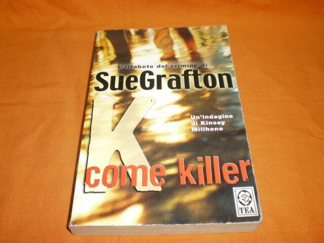 K come killer,un'indagine di kinsey milhone ,tea 2001