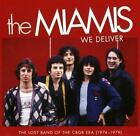 We Deliver:The Lost Band Of The CBGB Era (74-79) von The Miamis (2016)
