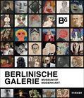 Berlinische Galerie: Museum of Modern Art by Stefanie Heckmann, Ralf Burmeister, Berlinische Gallerie (Hardback, 2016)