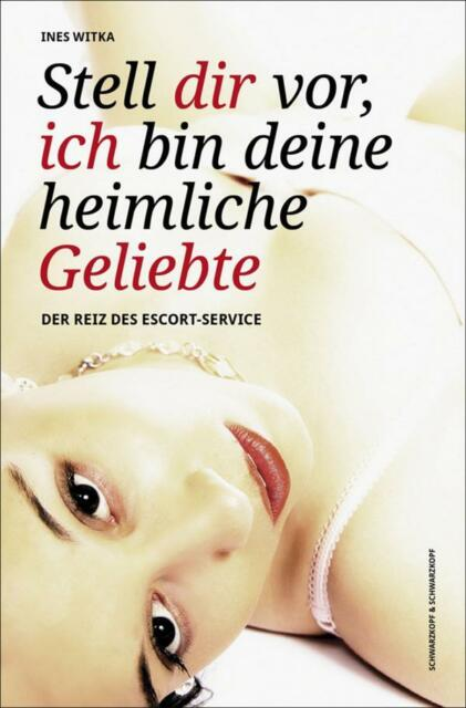 Taschenbuch STELL DIR VOR , ICH BIN DEINE HEIMLICHE GELIEBTE v.Ines Witka (8912)