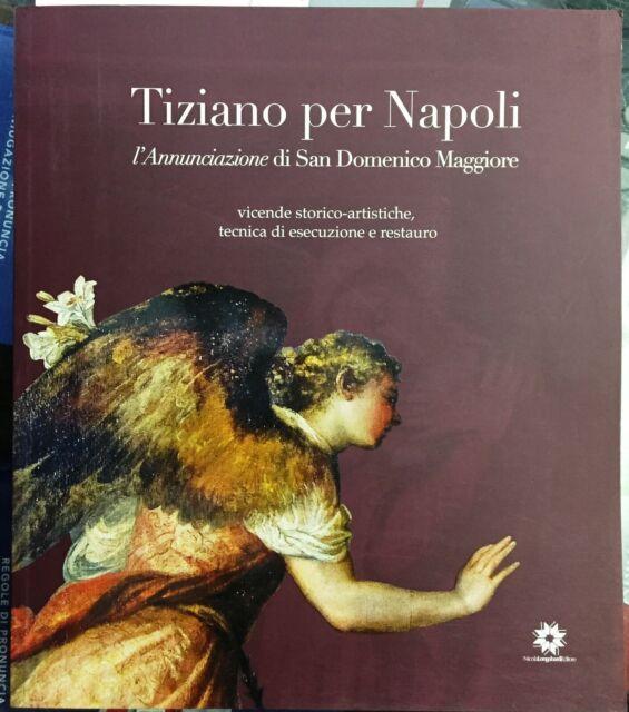 (Arte) TIZIANO PER NAPOLI -L'ANNUNCIAZIONE DI SAN DOMENICO MAGGIORE -Longobardi