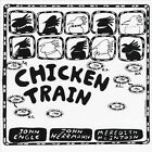 Chicken Train by John Engle (CD, Aug-2012, CD Baby (distributor))