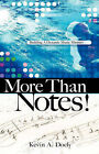 More Than Notes! by Kevin A Doely (Paperback / softback, 2005)